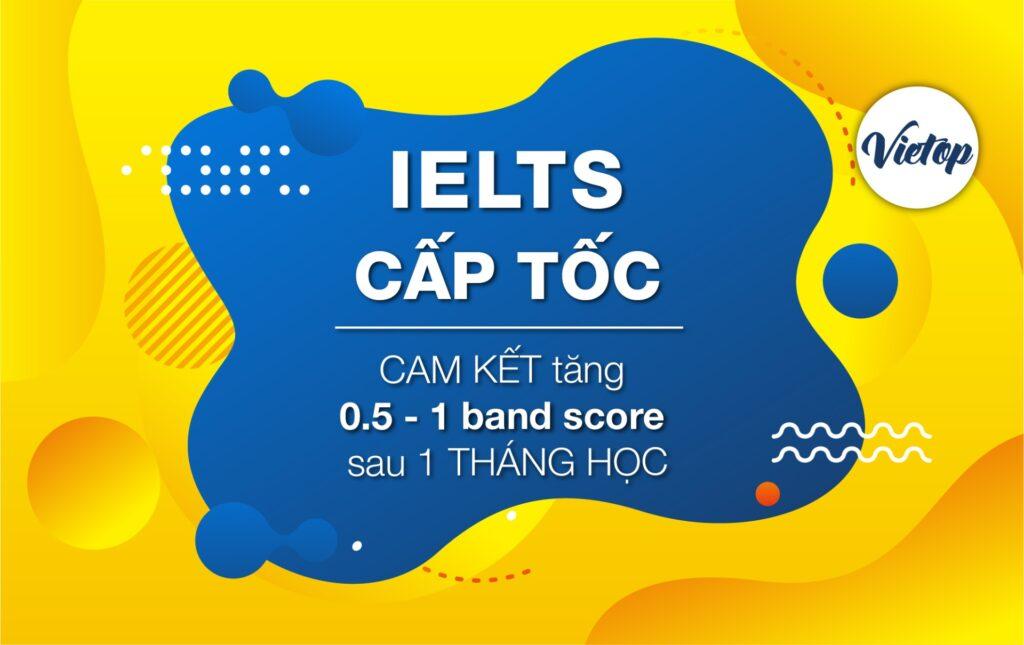 Khóa học IELTS cấp tốc tại Vietop
