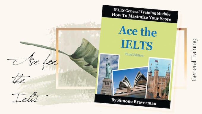Ace The IELTS: Essential tips for IELTS General Training