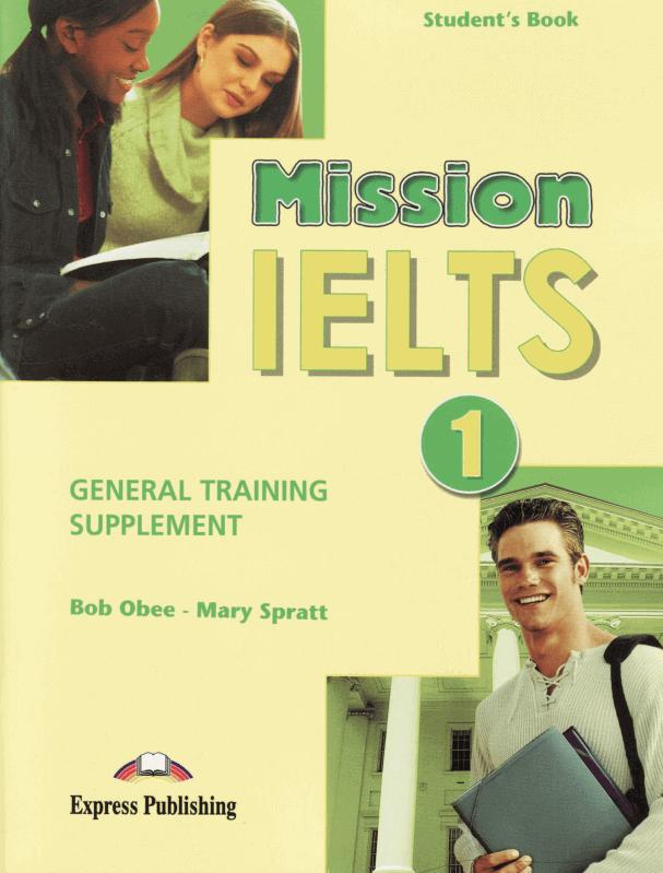 Tài liệu luyện thi IELTS General Mission IELTS 1 General Training Supplement