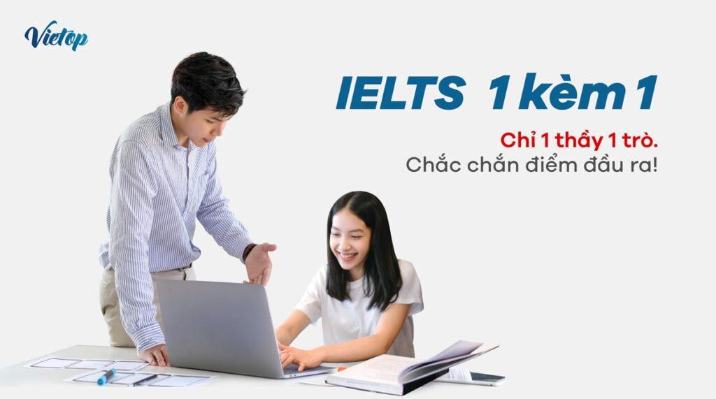 Khóa học IELTS 1 kèm 1 tại IELTS Vietop và chuẩn đầu ra.