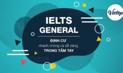 Bí quyết kinh nghiệm học IELTS General – Chia sẻ