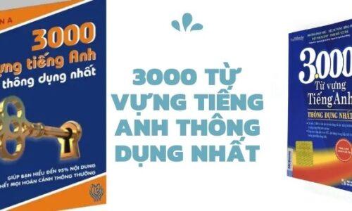 Tải bộ 3000 từ vựng tiếng Anh cơ bản thông dụng nhất
