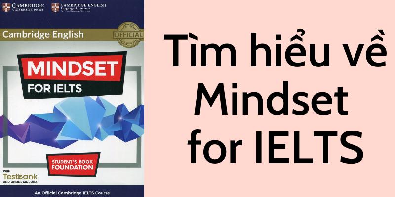 Tìm hiểu về Mindset for IELTS