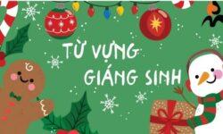 Tổng hợp từ vựng về Giáng sinh bằng tiếng Anh đầy đủ nhất