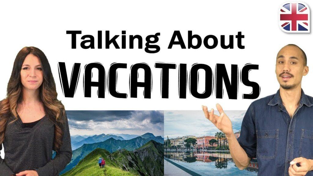 Cách làm bài thi nói IELTS chủ đề du lịch