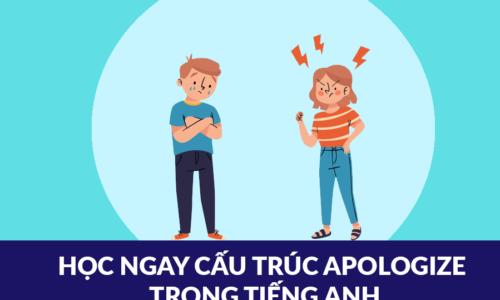Cấu trúc apologize chi tiết nhất - Phân biệt và giải bài tập