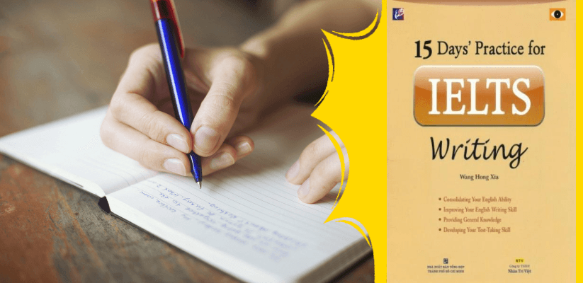 Cuốn sách 15 Days' practice for IELTS Writing