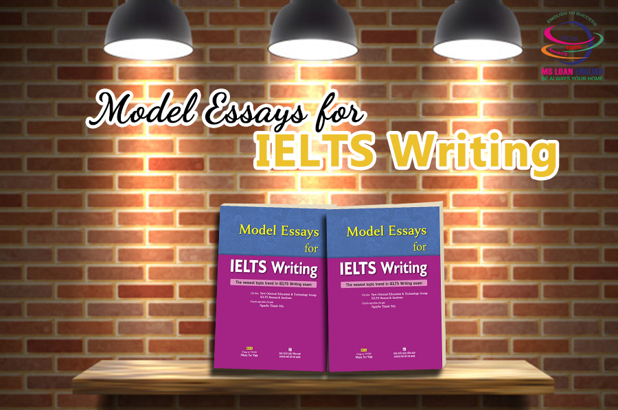 Cuốn sách Model Essays for IELTS writing