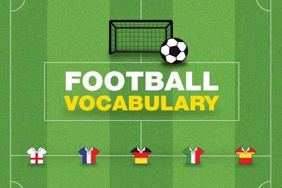 Thuật ngữ tiếng Anh về bóng đá