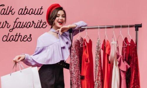 Bài mẫu Chủ đề Talk about your favorite clothes - IELTS Speaking