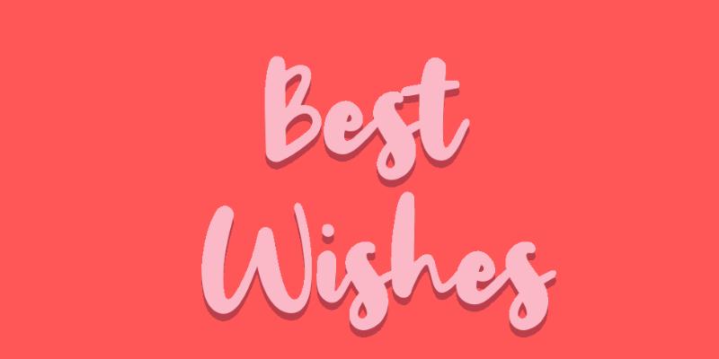 Best Wishes for you có nghĩa là gì?