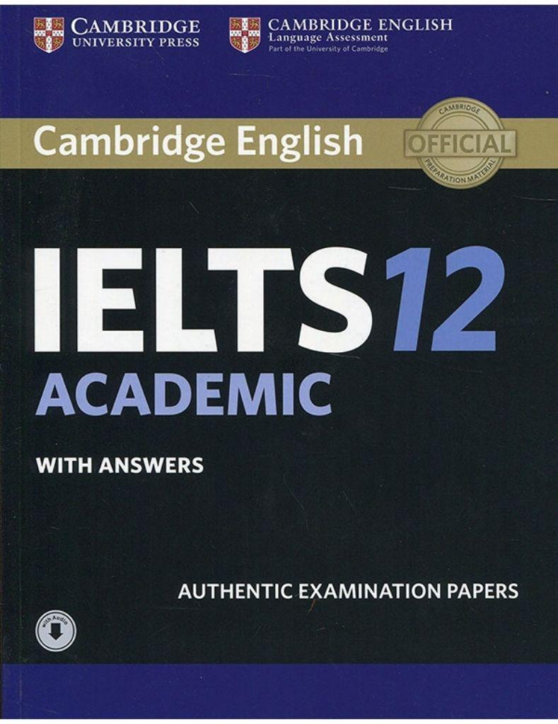Bìa sách Cambridge IELTS 12