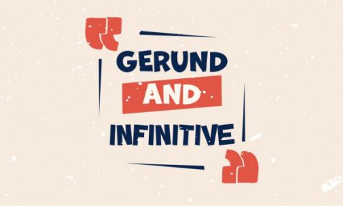 Cách dùng danh động từ (Gerund and infinitive) trong tiếng Anh