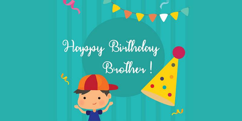 Lời chúc mừng sinh nhật bằng tiếng Anh dành cho anh/ em trai