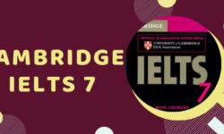 Tải Cambridge IELTS 7 full [PDF + Audio] miễn phí