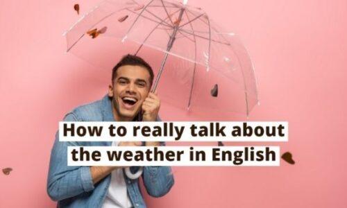 Bài mẫu talk about the weather in Vietnam - Topic IELTS Speaking Part 1