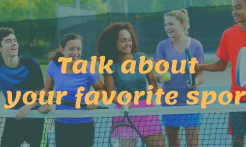 Bài mẫu Talk about your favorite sport - IELTS Speaking