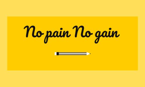 No pain No gain có nghĩa là gì? Những điều cần biết thành ngữ này