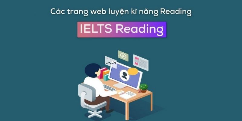 Tổng hợp trang web luyện Reading hiệu quả
