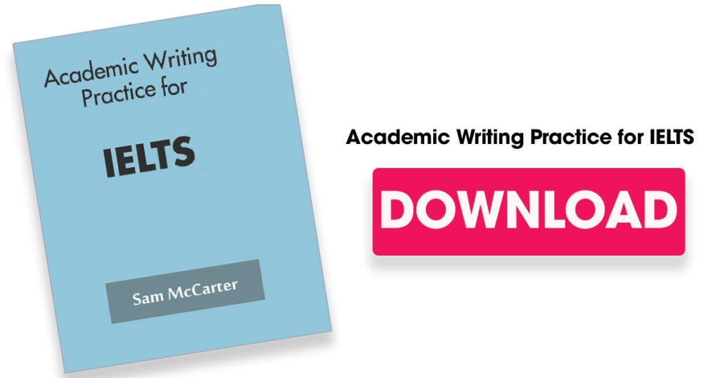 Download Academic Writing for IELTS by Sam McCarter