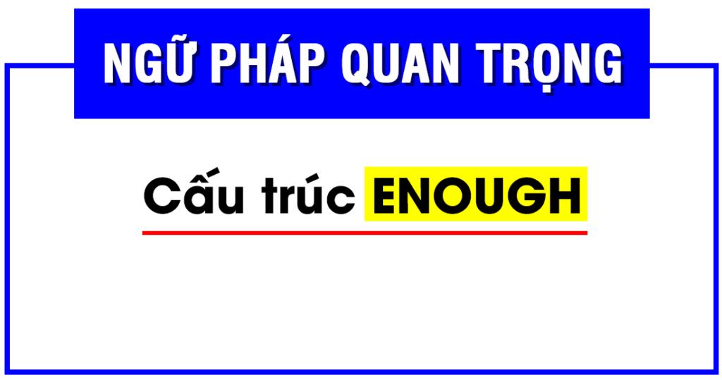 Lý thuyết với Enough