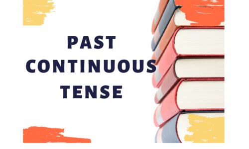 Thì Quá khứ tiếp diễn (Past continuous) – Công thức, Cách dùng, bài tập đáp án chi tiết