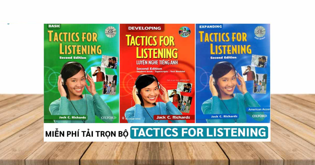 Bộ sách Tactics for Listening Basic – Developing – Expanding