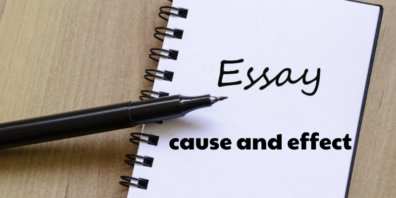 Cách viết cause and effect essay