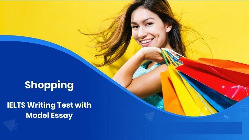 Cách viết đoạn văn về chủ đề mua sắm