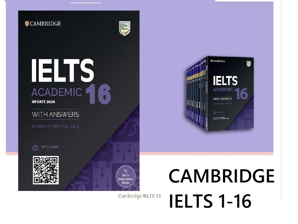 Cambridge IELTS 1-16