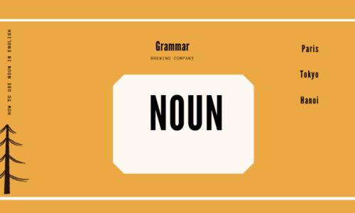 Tất tần tật trọn bộ kiến thức về danh từ trong tiếng Anh - Bài tập có đáp án chi tiết
