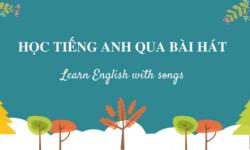 Cách học tiếng Anh qua lời bài hát hiệu quả cho người mới bắt đầu