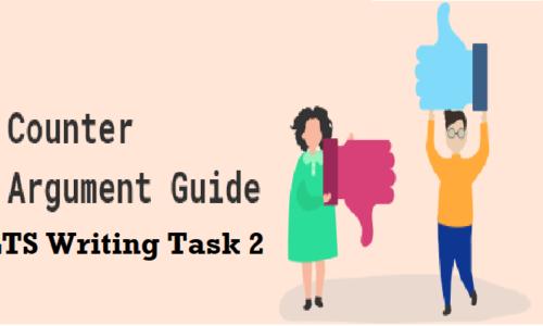 Cách sử dụng Counter – Argument trong bài IELTS Writing Task 2