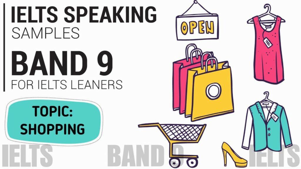 Bài mẫu chủ đề Shopping – IELTS Speaking Part 1