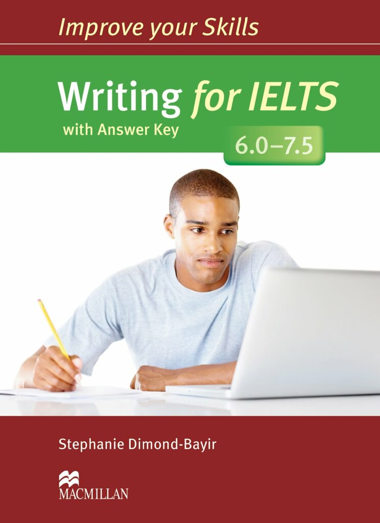 Improve your IELTS Writing 6.0 - 7.5